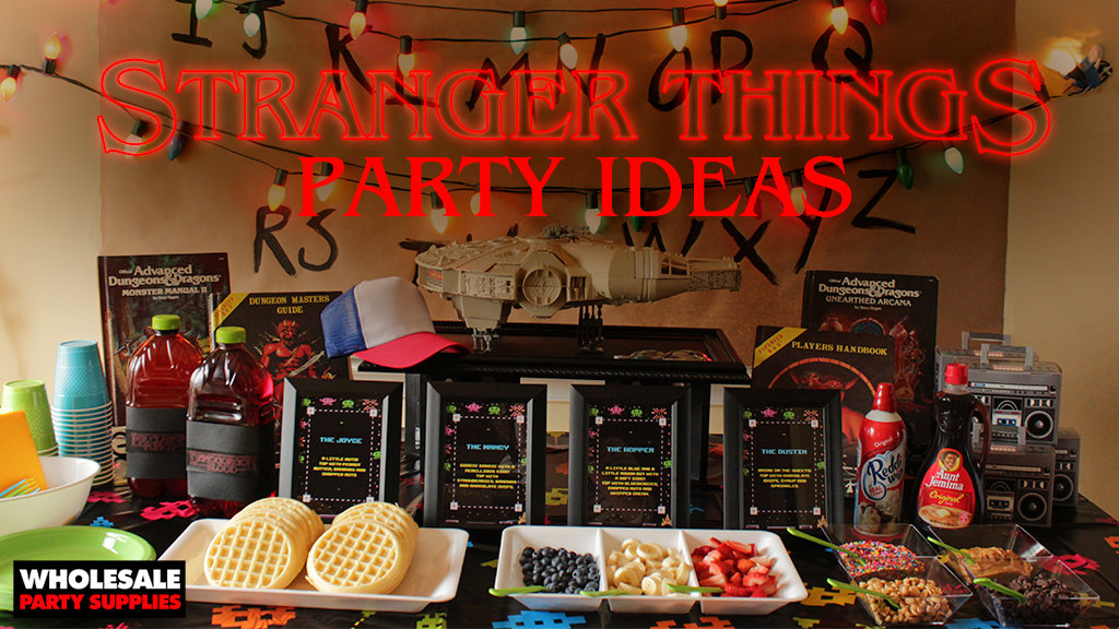 Stranger Things Party Ideas