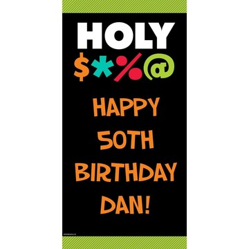 "Holy Bleep Personalized Banner 30""x60"" (Each)"