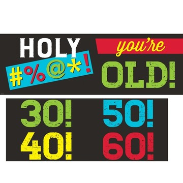 "Old Age Humor 20"" x 60"" Banner"