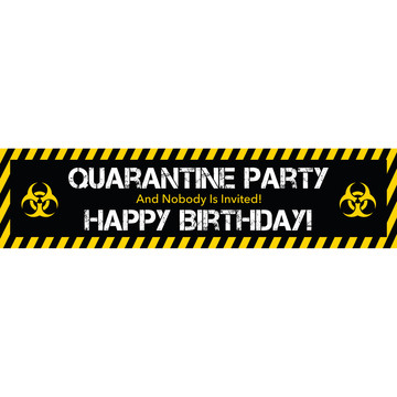 Quarantine Party Birthday Banner