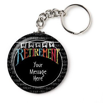 "Retirement Personalized 2.25"" Key Chain (Each)"