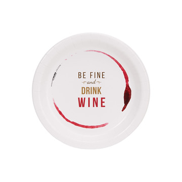 Wine Party Be Fine Drink Wine Cocktail Plates (8)